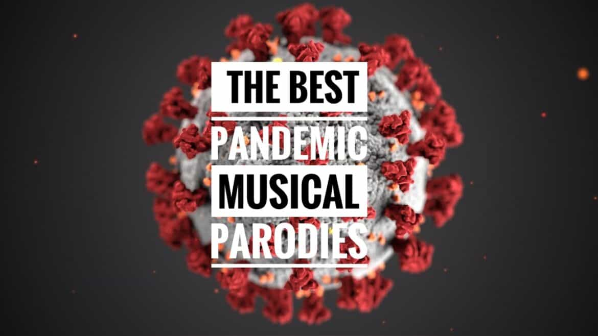 Pandemic Musical Parodies