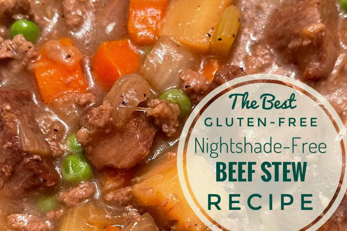 The Best Gluten-Free Beef Stew Recipe
