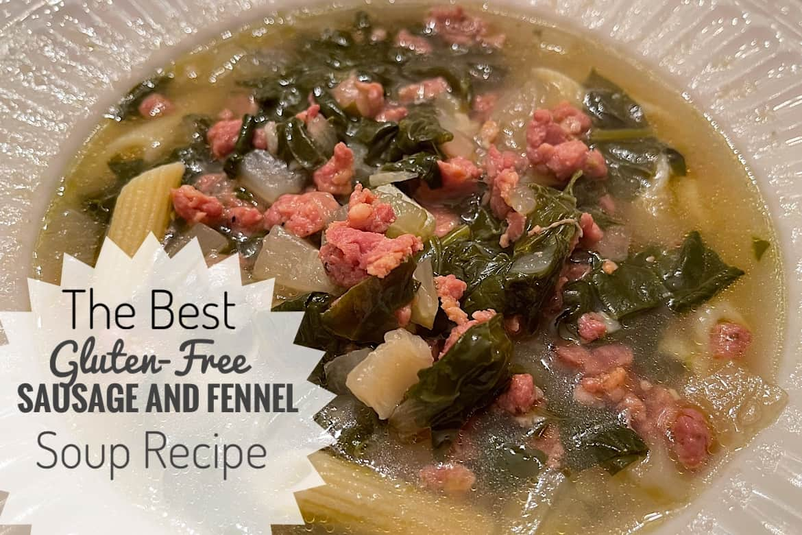 The Best Gluten-Free Sausage and Fennel Soup Recipe