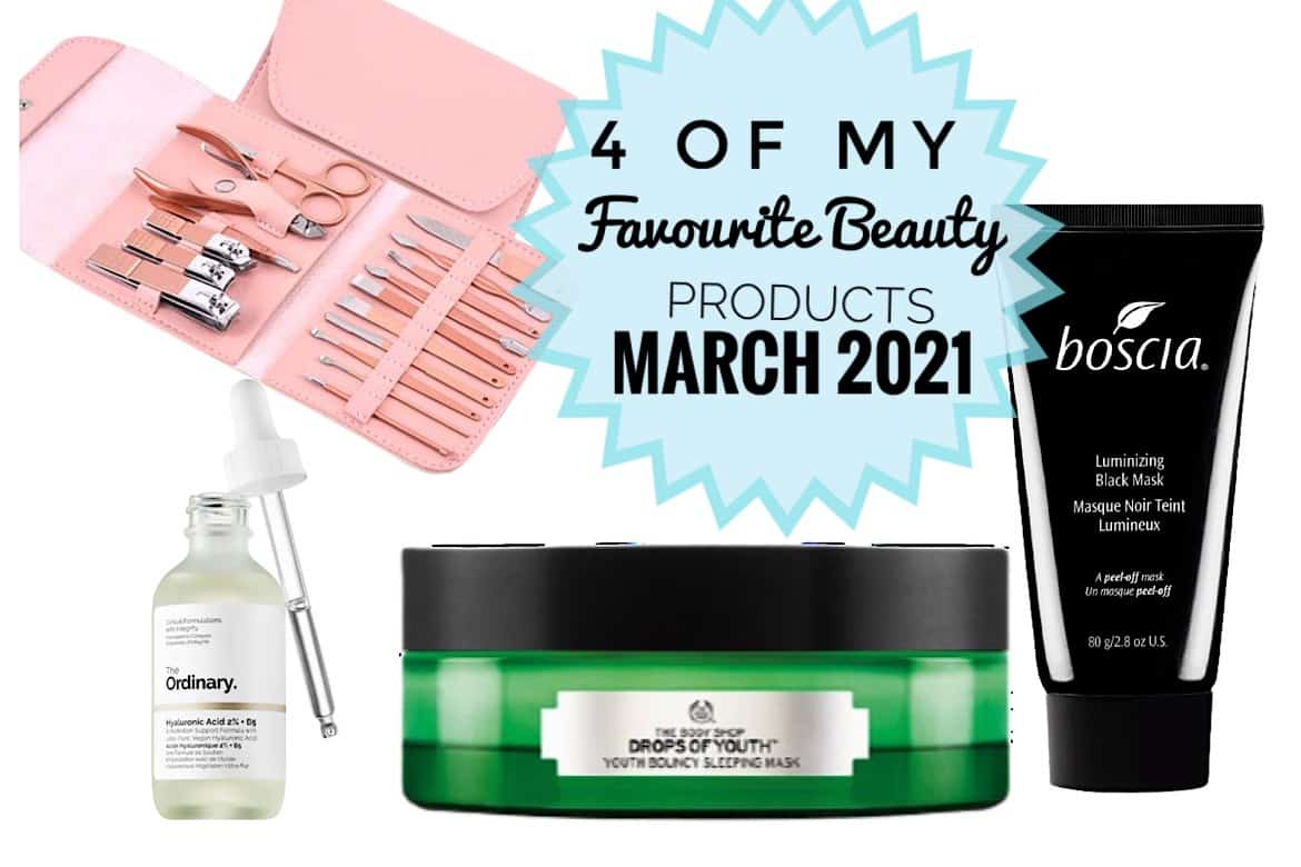 Favourite Beauty Products March 2021