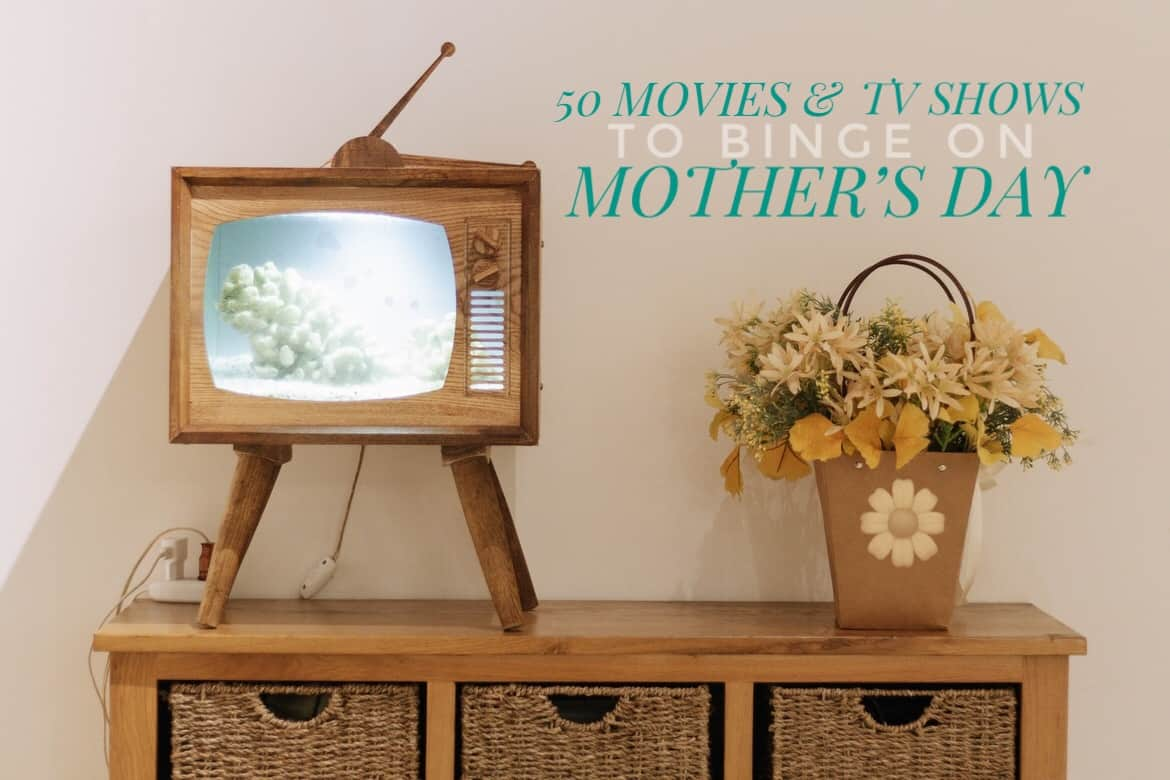 50 Movies & TV Shows to Binge on Mother's Day - Photo by Nguyen Dang Hoang Nhu on Unsplash
