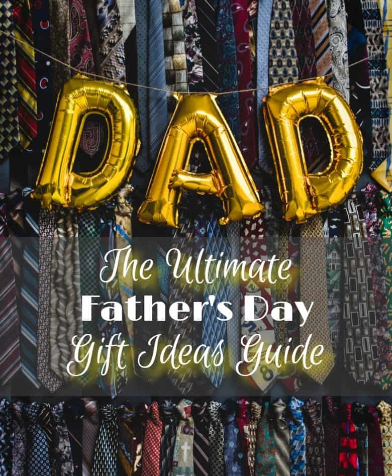 Ultimate Father's Day Gift Ideas Guide 2021